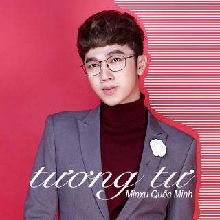Tương Tư (Single) - Quốc Minh (Minh xù)