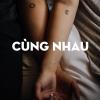 Cùng Nhau - Various Artists