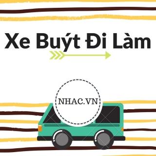 Xe Buýt Đi Làm - Various Artists