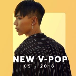 Nhạc Việt Mới Tháng 05/2018 - Various Artists