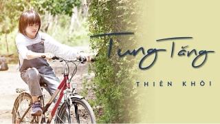 Tung Tăng - Thiên Khôi