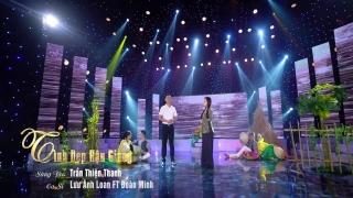 Tình Đẹp Hậu Giang - Đoàn Minh, Lưu Ánh Loan