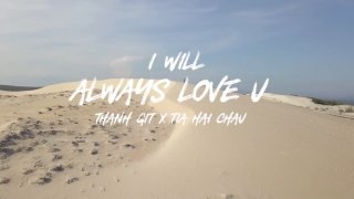 I Will Always Love You (Lyric) - GIT, Tia Hải Châu