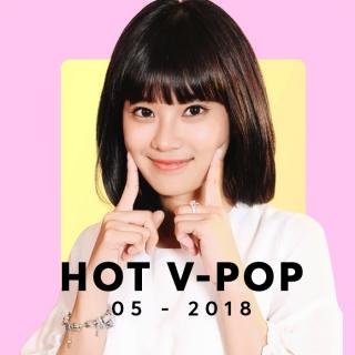 Nhạc Hot Việt Tháng 05/2018 - Various Artists