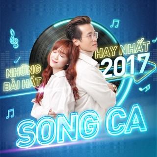 Những Bài Hát Song Ca Hay Nhất 2017 - Various Artists