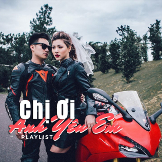 Chị Ơi Anh Yêu Em - Various Artists