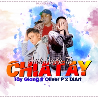 Tây Giang, DiArt, Oliver P