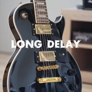 Long Delay