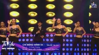 Chỉ Riêng Mình Ta (Liveshow Tôi Yêu) - Đinh Kiến Phong