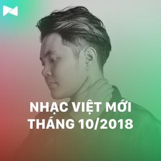 Nhạc Việt Mới Tháng 10/2018 - Various Artists