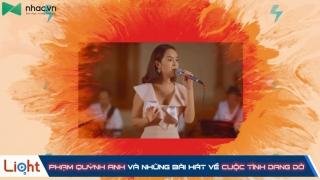 Phạm Quỳnh Anh Và Những Bài Hát Về Cuộc Tình Dang Dở - Various Artists
