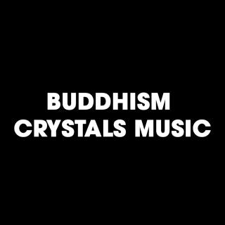 Buddhism Crystals Music