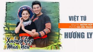 Hương Ly, Việt Tú