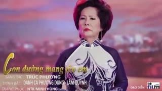 Con Đường Mang Tên Em (Những Tình Khúc Bất Tử) - Phương Dung, Lâm Quỳnh