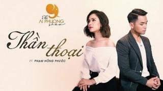 Thần Thoại (Cover) - Phạm Hồng Phước, Ái Phương