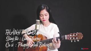 Thành Phố Buồn (Cover) - Phương Anh Bolero