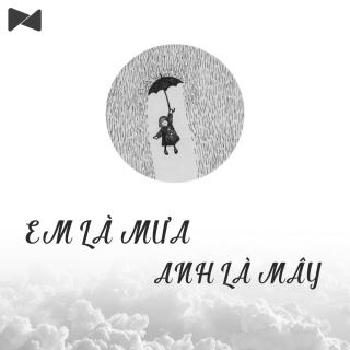 Em Là Mưa Anh Là Mây - Various Artists