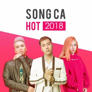 Những Bài Hát Song Ca Hay Nhất 2018 - Various Artists