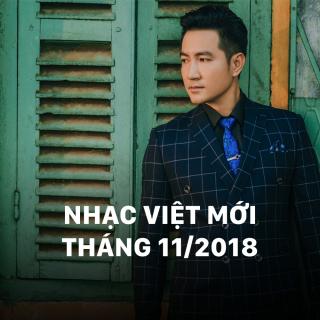 Nhạc Việt Mới Tháng 11/2018 - Various Artists