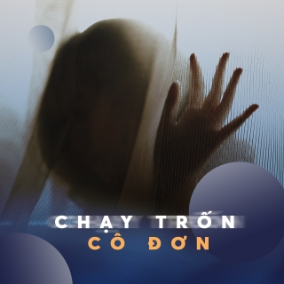 Chạy Trốn Cô Đơn - Various Artists