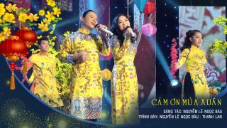 Cảm Ơn Mùa Xuân - Nguyễn Lê Ngọc Báu, Thanh Lan (Trẻ)
