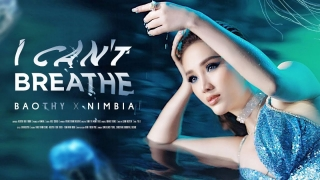I Can't Breathe - Nimbia, Bảo Thy