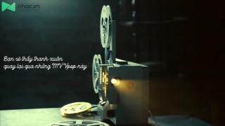 Bạn Sẽ Thấy Thanh Xuân Quay Lại Qua Những MV Vpop Này - Various Artists