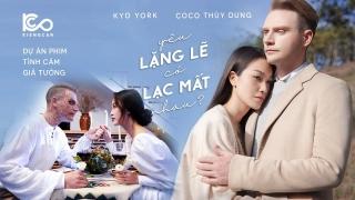 Yêu Lặng Lẽ Có Lạc Mất Nhau (Phim Ca Nhạc) - Kyo York
