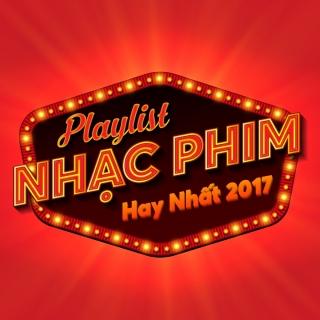 Những Bài Hát Nhạc Phim Việt Hay Nhất 2017 - Various Artists