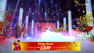 Chào Xuân 2019 - Lương Gia Huy