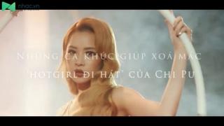 Những Ca Khúc Giúp Xoá Mác 'Hotgirl Đi Hát' Của Chi Pu  - Various Artists