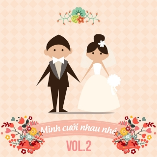 Những Bài Hát Hay Nhất Cho Ngày Cưới (Vol.2) - Various Artists