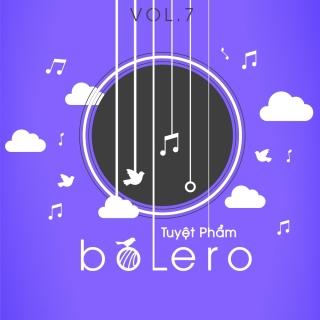 Tuyệt Phẩm Bolero (Vol.7) - Various Artists