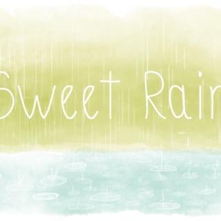 Sweet Rain
