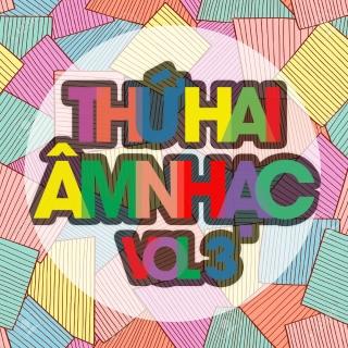 Thứ Hai Âm Nhạc (Vol.3) - Various Artists