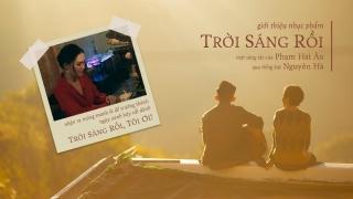 Trời Sáng Rồi (OST Trời Sáng Rồi, Ta Ngủ Đi Thôi) - Nguyên Hà