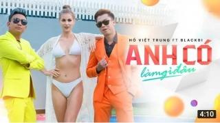 Anh Có Làm Gì Đâu - Hồ Việt Trung, BlackBi
