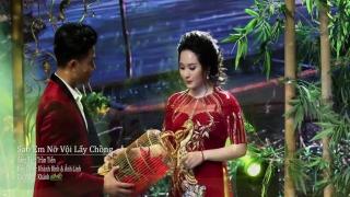Sao Em Nỡ Vội Lấy Chồng - Ánh Linh, Khánh Bình