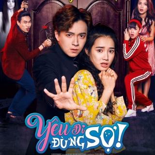 Yêu Đi Đừng Sợ OST - Various Artists