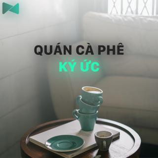 Quán Cà Phê Ký Ức - Various Artists