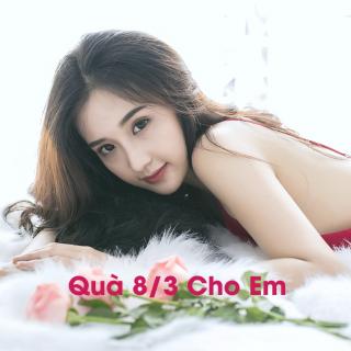 Quà 8/3 Cho Em - Various Artists