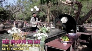 Biết Ơn Cô Võ Thị Sáu - Khang Lê