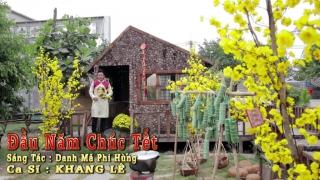 Đầu Năm Chúc Tết (Cha Cha Cha) - Khang Lê
