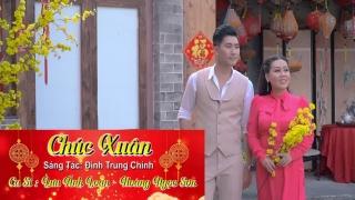 Chúc Xuân - Lưu Ánh Loan, Hoàng Ngọc Sơn