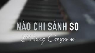 Nào Chi Sánh So (Cover) - Isaac Thái, Phương Lý