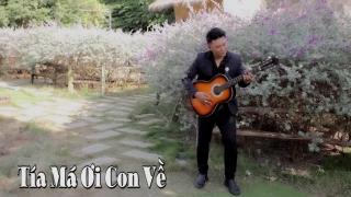 Tía Má Ơi Con Về (Guitar Version) - Khang Lê