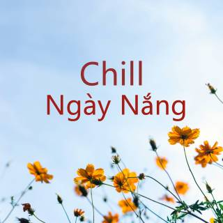 Chill Ngày Nắng - Various Artists