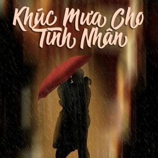 Khúc Mưa Cho Tình Nhân - Various Artists