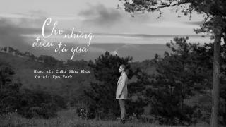 Cho Những Điều Đã Qua (Lyric) - Kyo York