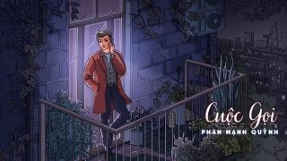 Cuộc Gọi (Lyric) - Phan Mạnh Quỳnh